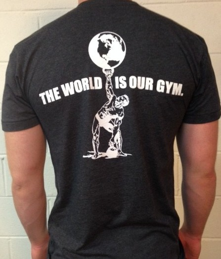 The World Is Our Gym T Shirt Tactical Athlete